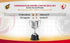 Barça-Valencia y Leganés-Sevilla semifinales de Copa