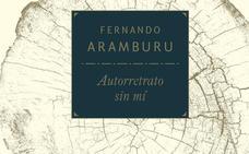 'Autorretrato sin mí' de Fernando Aramburu