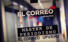 El Máster de EL CORREO y la UPV, único en España
