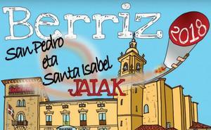 Programa de fiestas de Berriz 2018: San Pedro eta Santa Isabel Jaiak