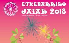 Programa de fiestas de Etxebarri 2018: Etxebarriko Jaiak
