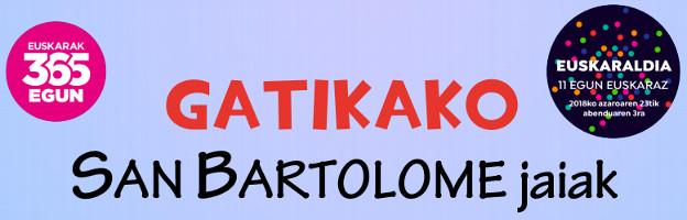 Programa de fiestas de Gatika 2018: San Bartolomé Jaiak