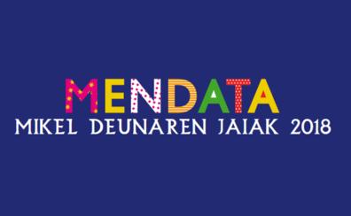 Programa de fiestas de Mendata 2018: Mikel Deunaren Jaiak