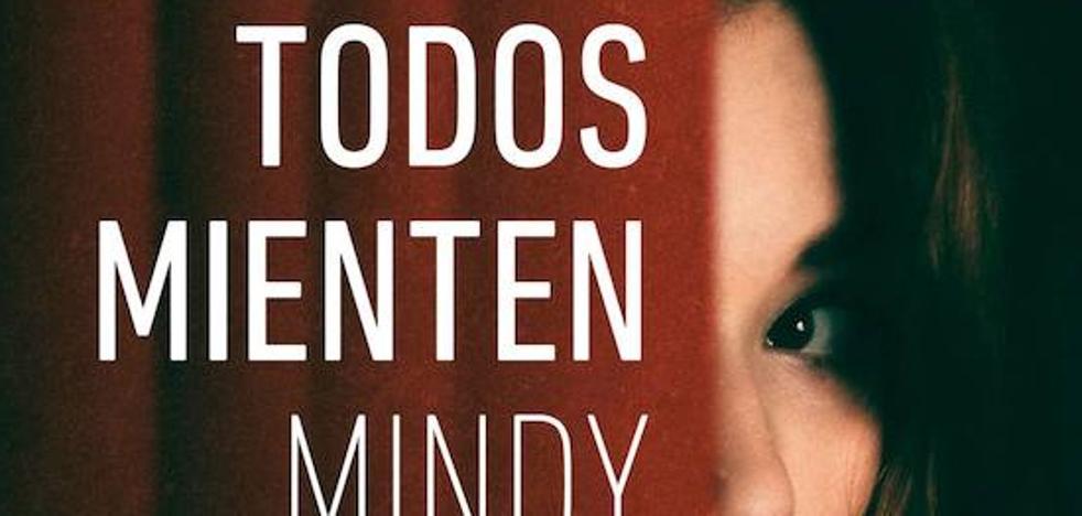 'Todos mienten' de Mindy Mejia