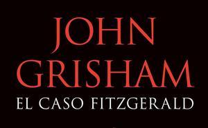 'El caso Fitzgerald' de John Grisham