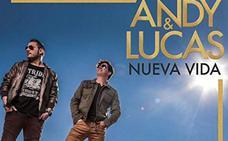 Cancelado el concierto de Andy & Lucas del sábado en Durango