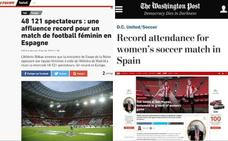 La prensa internacional se hace eco del récord de asistencia en San Mamés