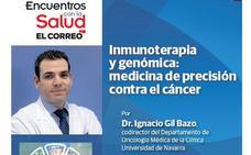 Encuentros con la Salud analiza hoy la medicina de precisión contra el cáncer