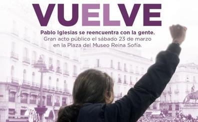 Pablo Iglesias anuncia su vuelta con un cartel de ribetes épicos y machista