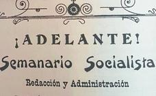 '¡Adelante!', el semanario socialista que puso Eibar en el punto de mira