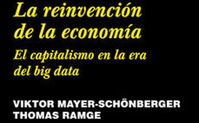 Por qué leer 'La reinvención de la economía'