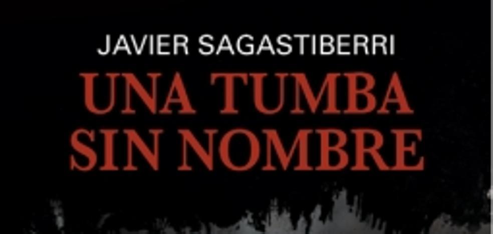 'Una tumba sin nombre' de Javier Sagastiberri