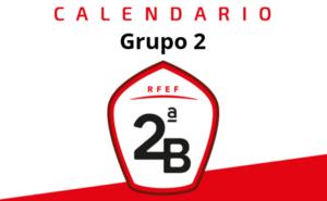 Segunda B Grupo 2: calendario 2019 - 2020