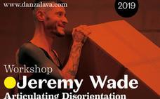 Jeremy Wade artista berlindarraren 'Articulating disorientation' workshop-a izango da Gasteizen