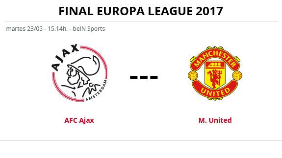 Ajax - Manchester United en directo: horario y TV de la Final Europa League 2017